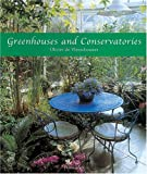 Greenhouses and Conservatories by Olivier De Vleeschouwer hardcover book