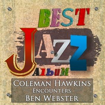 Coleman Hawkins Encounters Ben Webster (Best Jazz Album - Digitally Remastered)