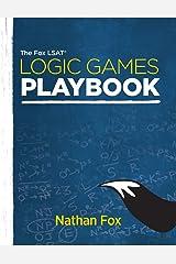 The Fox LSAT Logic Games Playbook Paperback