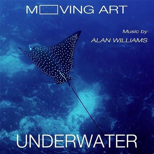 Moving Art Underwater Original Soundtrack