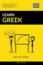 Learn Greek - Quick / Easy / Efficient: 2000 Key Vocabularies