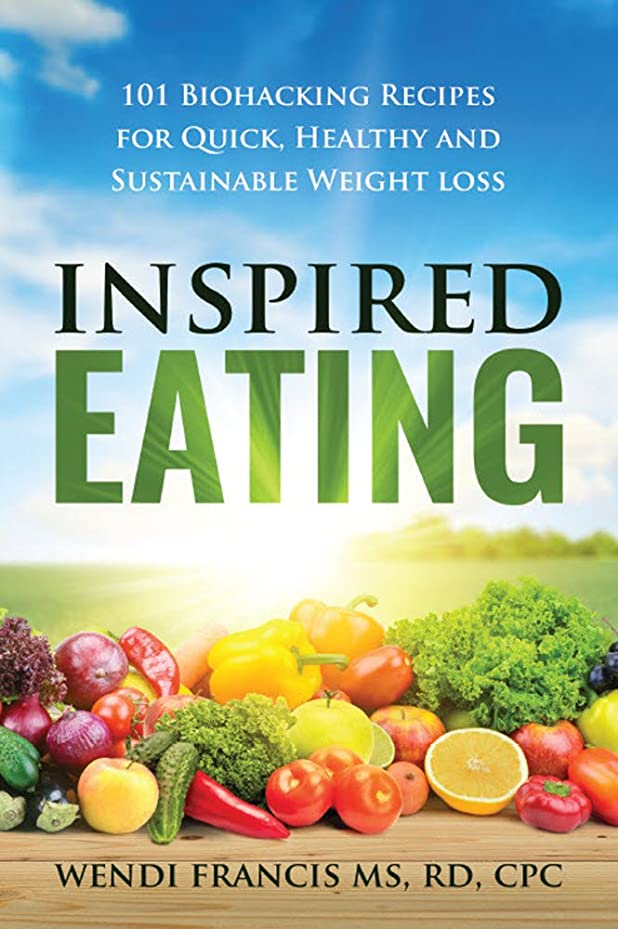Inspired Eating: 101 Biohacking Recipes for Quick, Healthy and Sustainable Weight Loss (English Edition)