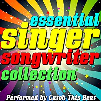 Essential Singer-Songwriter Collection