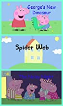 Storybook Collection: George's New Dinosaur, Spider Web and The Noisy Nigh - Great Picture Book For Kids