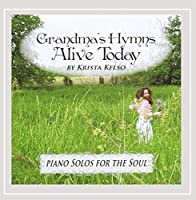 Grandma's Hymns Alive Today