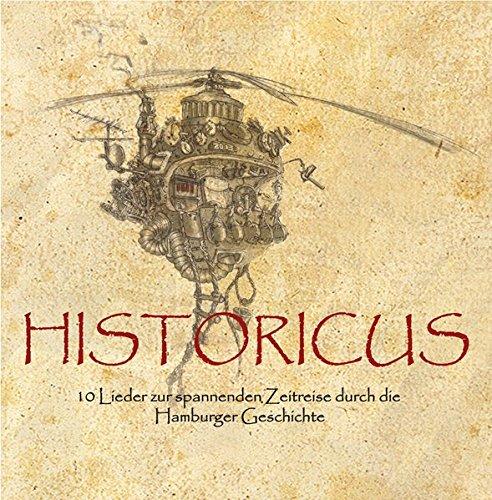 HISTORICUS: 10 Lieder zur spannenden Zeitreise durch die Hamburger Geschichte