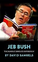 Jeb Bush: The Kindle Singles Interview (Kindle Single)