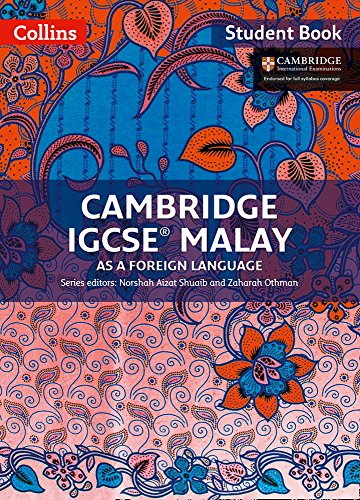 Compare Textbook Prices for Cambridge IGCSE® Malay as a Foreign Language: Student Book Cambridge International Examinations  ISBN 9780008202774 by Shuaib, Norshah Aizat,Othman, Zaharah