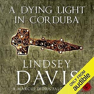 A Dying Light in Corduba     The Falco Series, Book 8              De :                                                                                                                                 Lindsey Davis                               Lu par :                                                                                                                                 Richard Mitchley                      Durée : 11 h et 43 min     Pas de notations     Global 0,0