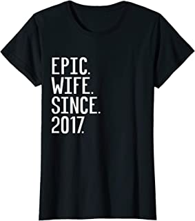 Womens Epic Wife Since 2017, 2nd Wedding Anniversary Gift For Her T-Shirt