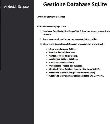 Android Gestione Database & Installazione Linguaggio di programmazione Eclipse