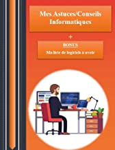 Mes 12 Astuces et Conseils Informatiques (Windows) - Ebook Informatique de 32 pages (French Edition)