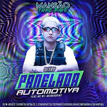 Panelada Automotiva (feat. MC W1, MC Menor MT, Dj W-Beatz, DJ DN, DJ Tezinho, JC NO BEAT, GP DA ZL, Megabaile Do Areias & DJ Douglinhas) (Mansão Funk Rave)
