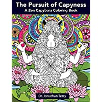 The Pursuit of Capyness A Zen Capybara Coloring Book (Paperback)