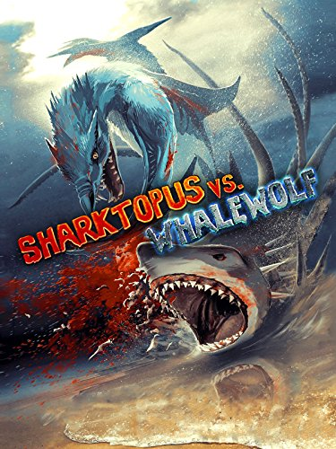 Sharktopus vs. Whalewolf [dt./OV]