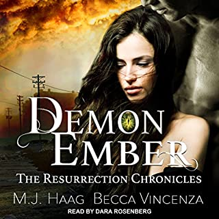 Demon Ember     Resurrection Chronicles Series, Book 1              By:                                                                                                                                 M.J. Haag,                                                                                        Becca Vincenza                               Narrated by:                                                                                                                                 Dara Rosenberg                      Length: 5 hrs and 49 mins     Not rated yet     Overall 0.0
