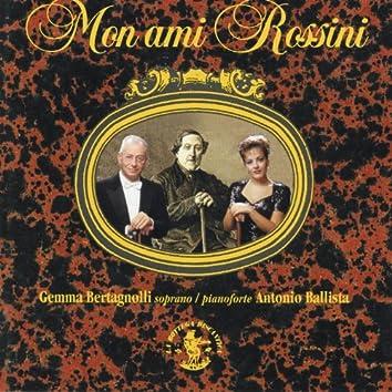 Rossini : Mon ami Rossini