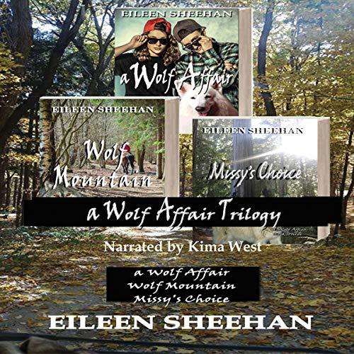 A Wolf Affair Trilogy: 1. A Wolf Affair, 2. Wolf Mountain, 3. Missy's Choice  By  cover art