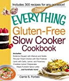 The Everything Gluten-Free Slow Cooker Cookbook: Includes Butternut Squash with Walnuts and Vanilla, Peruvian... by Carrie S. Forbes (Oct 18, 2012)