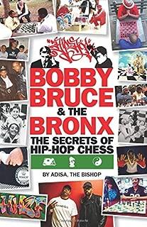 Bobby, Bruce & the Bronx: The Secrets of Hip-Hop Chess