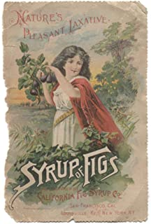 Antique California Fig Syrup Laxative Medicine Advertising Victorian Trade Card