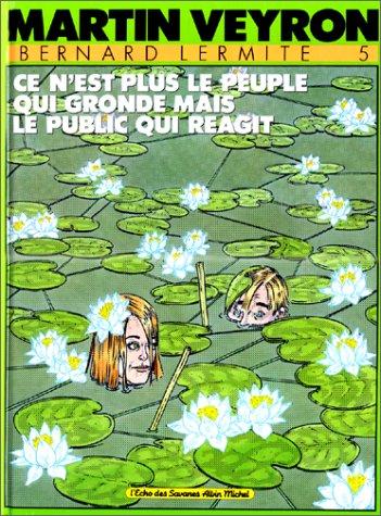 Bernard Lermite - Tome 05: Ce n'est plus le peuple qui gronde