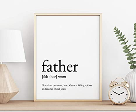 Amazon Com Framed Wood Sign 16x20 Inch Bible Verse Prints Father Definition Printable Art Gift Forfather Fathers Day Printable Father Day Quote Father Quotes Printable Poster Decorative For Living Room Bedroom Posters