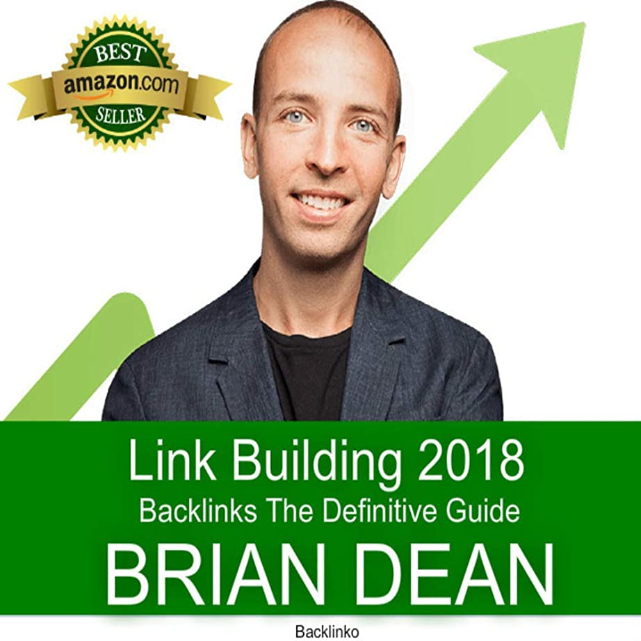 踏みつけ家禽発行するLink Building The Definitive Backlink Guide (English Edition)