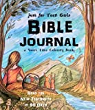 Just for Teen Girls - Bible Journal & Quiet Time Coloring Book: Read the New Testament in 90 Days