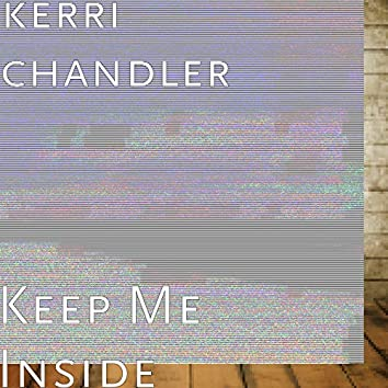 Keep Me Inside