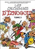Iznogoud, tome 23 - Les cauchemars d'Iznogoud, tome 3
