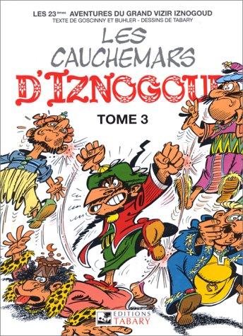 Iznogoud, tome 23 : Les cauchemars d'Iznogoud, tome 3