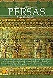 Breve Historia De Los . . . Persas (Spanish Edition): (Versión sin solapas)