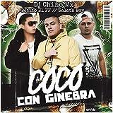 Coco Con Ginebra (feat. Betito El FF & Saleth Boy) [Explicit]