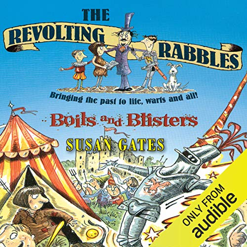 The Revolting Rabbles: Boils and Blisters audiobook cover art