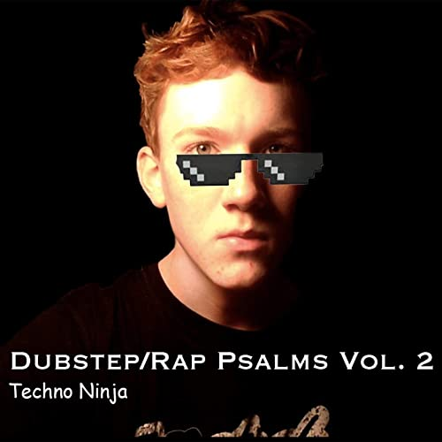 Dubstep/Rap Psalms Vol. 2 de Techno Ninja en Amazon Music ...