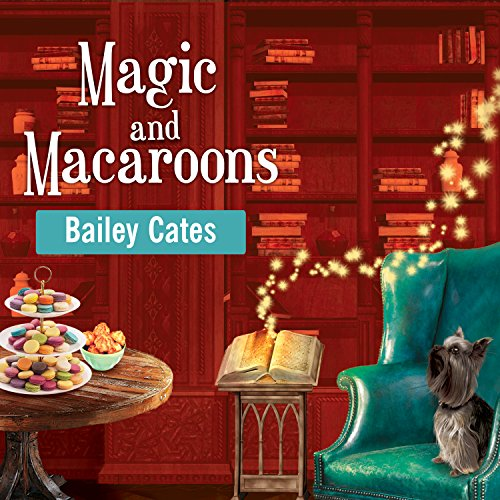 Magic and Macaroons audiobook cover art