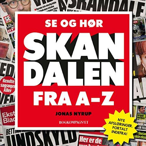 Se og Hør: Skandalen fra A til Z audiobook cover art
