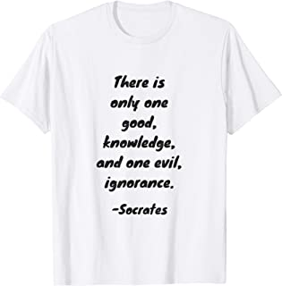 Good and evil - Socrates quote t shirt