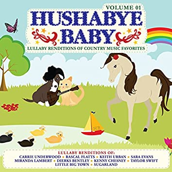 Lullaby Renditions of Country Music Favorites Vol. 1
