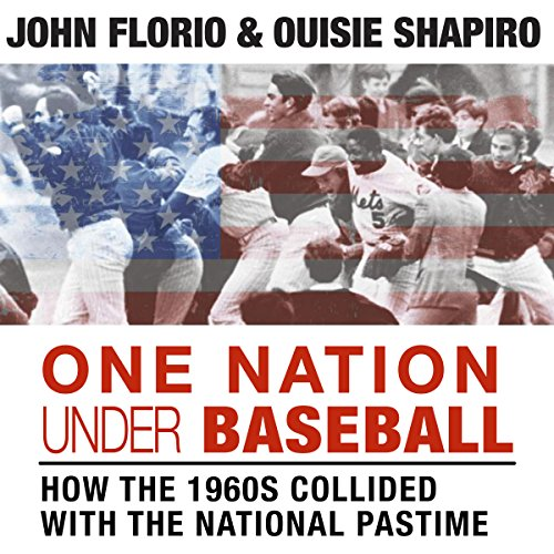 One Nation Under Baseball: How the 1960s Collided with the National Pastime audiobook cover art