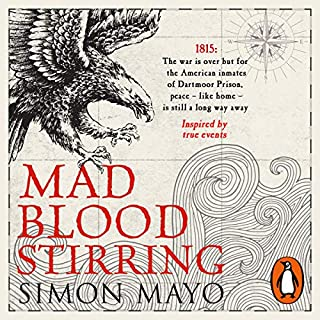 Mad Blood Stirring                   By:                                                                                                                                 Simon Mayo                               Narrated by:                                                                                                                                 Rhashan Stone                      Length: 12 hrs and 37 mins     44 ratings     Overall 4.3