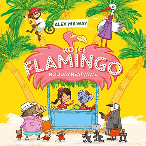 Hotel Flamingo: Holiday Heatwave Titelbild