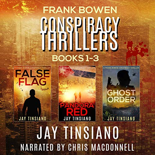 Frank Bowen Conspiracy Thriller Series: Books 1-3 audiobook cover art