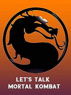 Let's Talk Mortal Kombat