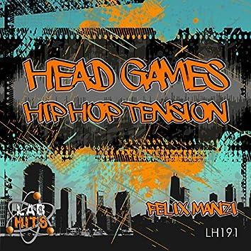 Head Games: Hip Hop Tension