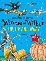 Winnie and Wilbur: Up, Up and Away (Winnie & Wilbur)