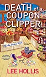 Death of a Coupon Clipper (A Hayley Powell Food and Cocktails Mystery series Book 3)