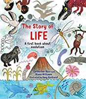 The Story of Life: A First Book about Evolution (Story of...)