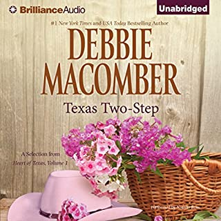 Texas Two-Step     A Selection from Heart of Texas, Volume 1              Written by:                                                                                                                                 Debbie Macomber                               Narrated by:                                                                                                                                 Natalie Ross                      Length: 5 hrs and 43 mins     Not rated yet     Overall 0.0